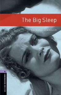 Oxford Bookworms Library Stage 4: The Big Sleep