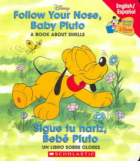 Follow Our Nose, Baby Pluto/Sigue Tu Nariz, Bebe Pluto