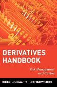 Derivatives Handbook : Risk Management and Control