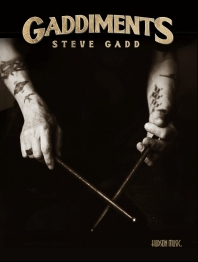 [해외]Gaddiments by Steve Gadd - With Online Video of Steve Demonstrating Each Exercise