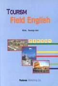 TOURISM FIELD ENGLISH(관광현장영어)