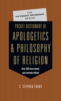 [해외]Pocket Dictionary of Apologetics & Philosophy of Religion (Paperback)