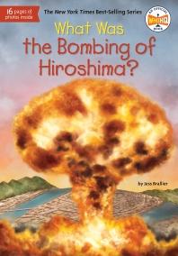 [해외]What Was the Bombing of Hiroshima?