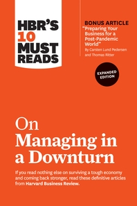 "[해외]Hbr's 10 Must Reads on Managing in a Downturn, Expanded Edition (with Bonus Article ""preparing Your Business for a Post-Pandemic World"" by Carsten Lun (Paperback)"