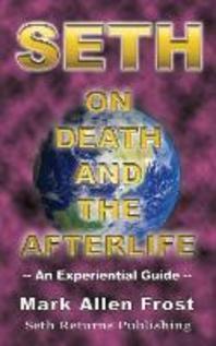 [해외]Seth on Death and the Afterlife