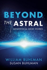 Beyond the Astral