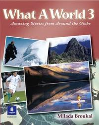 What a World 3 : Amazing Stories From Around The Globe