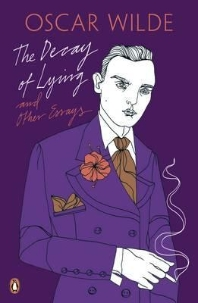 The Decay of Lying (Oscar Wilde Classics)