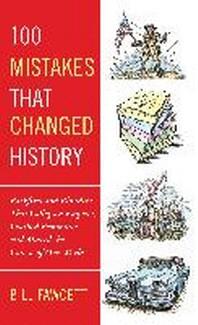 [해외]100 Mistakes That Changed History (Paperback)