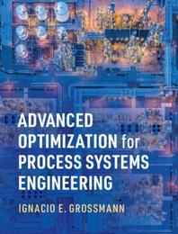 [해외]Advanced Optimization for Process Systems Engineering