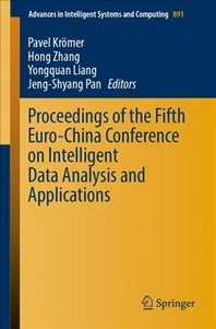 Proceedings of the Fifth Euro-China Conference on Intelligent Data Analysis and Applications