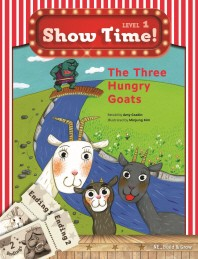 Show Time! Level. 1: The Three Hungry Goats(CD1장포함)