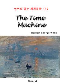 The Time Machine (영어로 읽는 세계문학 385)