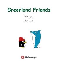 Greenland Friends - 1st Volume