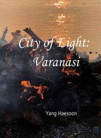 The City of Light; Varanasi
