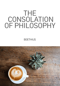 철학이 주는 위안(The Consolation of Philosophy)