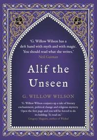 Alif the Unseen. G. Willow Wilson