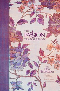 The Passion Translation New Testament (2nd Edition) Peony