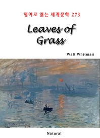 Leaves of Grass (영어로 읽는 세계문학 273)