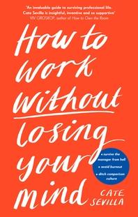 [해외]How to Work Without Losing Your Mind