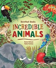 [해외]Barefoot Books Incredible Animals
