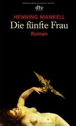 Die funfte Frau : Roman /새책수준   ☞ 서고위치;kn 2  *[구매하시면 품절로 표기됩니다]