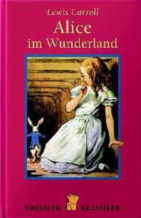 Alice im Wunderland. ( Ab 10 J.)