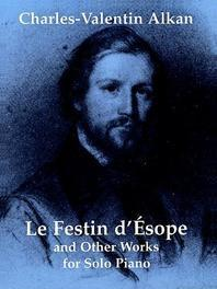 Le Festin D'Esope and Other Works for Solo Piano