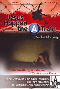 Jesus Hopped the a Train