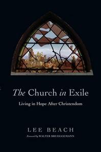 [해외]The Church in Exile (Paperback)