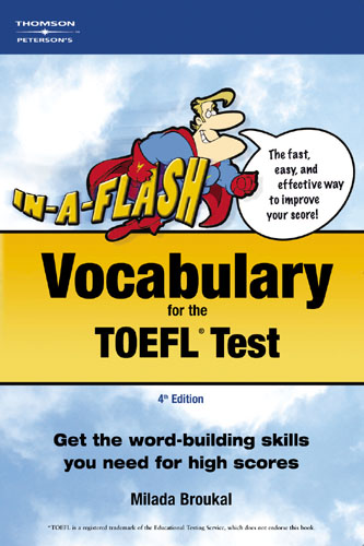 IN A FLASH VOCABULARY FOR THE TOEFL TEST(4TH EDITION)
