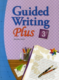 Guided Writing Plus. 3