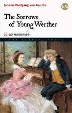 젊은 베르테르의 슬픔 (The Sorrows of Young Werther)(The Classic House 시리즈 30)
