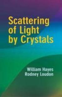 [해외]Scattering of Light by Crystals