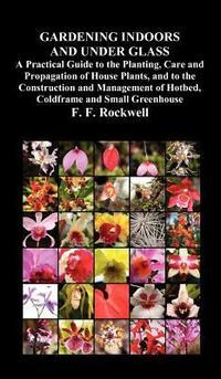 [해외]Gardening Indoors and Under Glass (Hardcover)