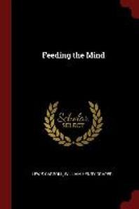 [해외]Feeding the Mind (Paperback)