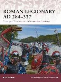 Roman Legionary Ad 284-337