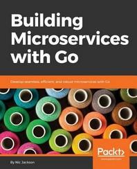 [보유]Building Microservices with Go