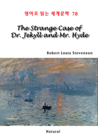 The Strange Case of Dr. Jekyll and Mr. Hyde (영어로 읽는 세계문학 78)