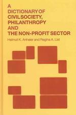 Dictionary of Civil Society, Philanthropy and the Third Sector