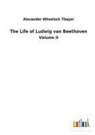 [해외]The Life of Ludwig van Beethoven (Paperback)