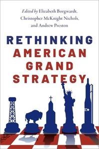 [해외]Rethinking American Grand Strategy (Hardcover)
