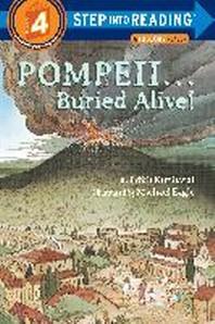 POMPEII...BURIED ALIVE(A Step 3)
