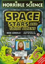 Space Stars and Slimy Aliens(Horrible Science)