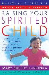 [해외]Raising Your Spirited Child REV Ed (Paperback)