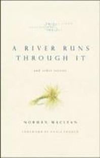 [�ؿ�]A River Runs Through It and Other Stories, Twenty-Fifth Anniversary Edition