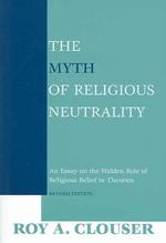 [해외]The Myth of Religious Neutrality, Revised Edition (Paperback)