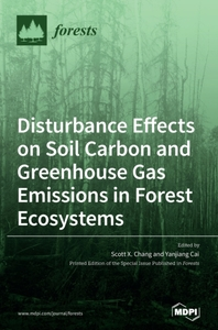 Disturbance Effects on Soil Carbon and Greenhouse Gas Emissions in Forest Ecosystems