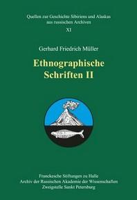 Ethnographische Schriften II