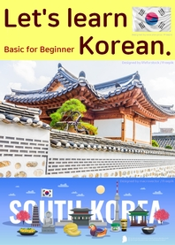 (Basic for beginner)Let's learn Korean.